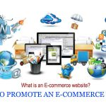 HOW TO PROMOTE AN E-COMMERCE WEBSITE?