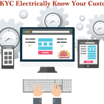 E-KYC Electrically Know Your Customer
